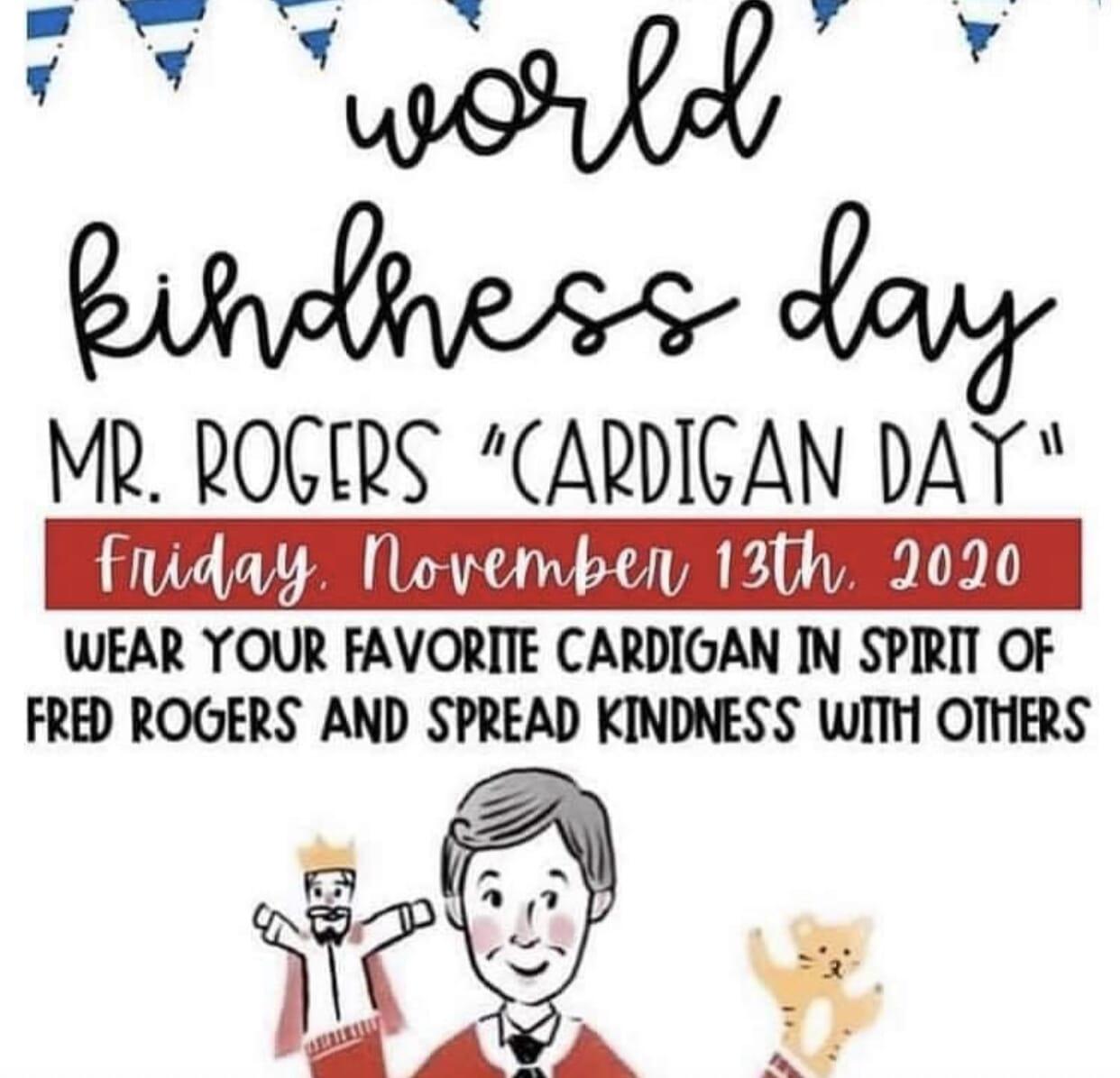 Mr. Rodgers, kindness, wear a sweater!