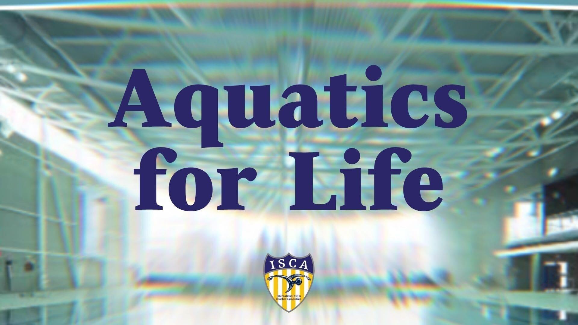 Aquatics for Life