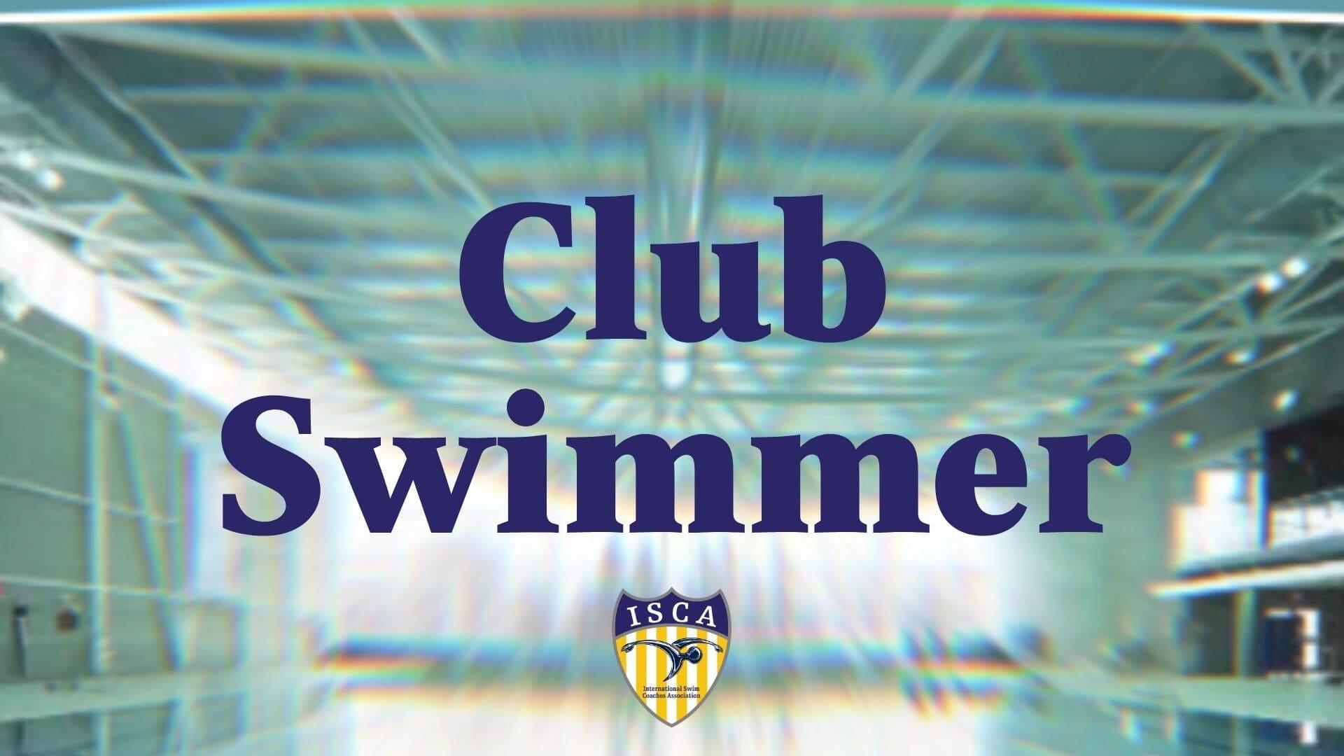 Club Swimmer