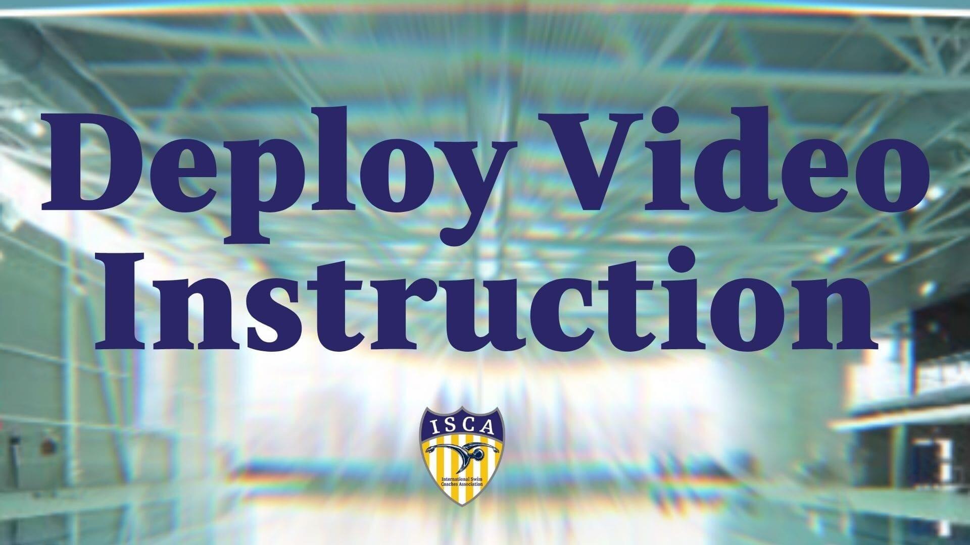Deploy Video Instruction