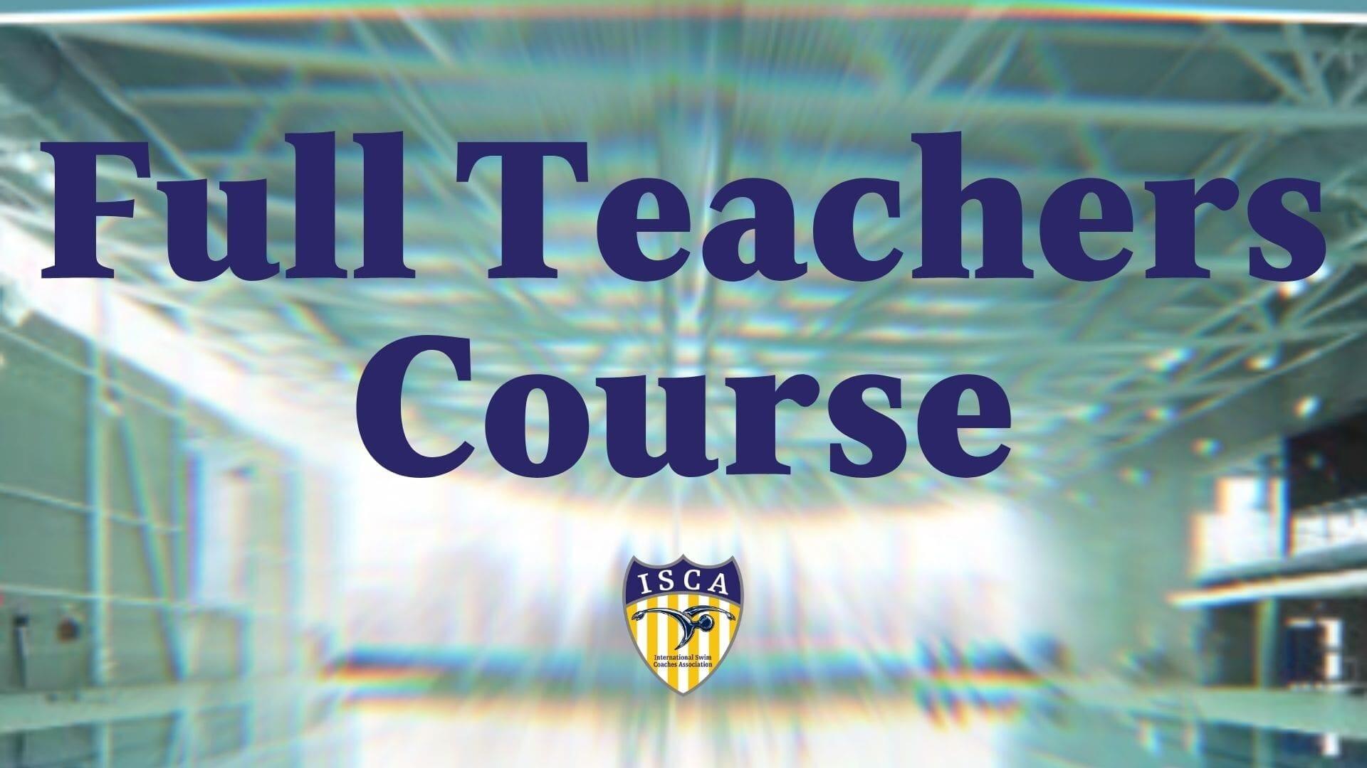 Full Teachers Course