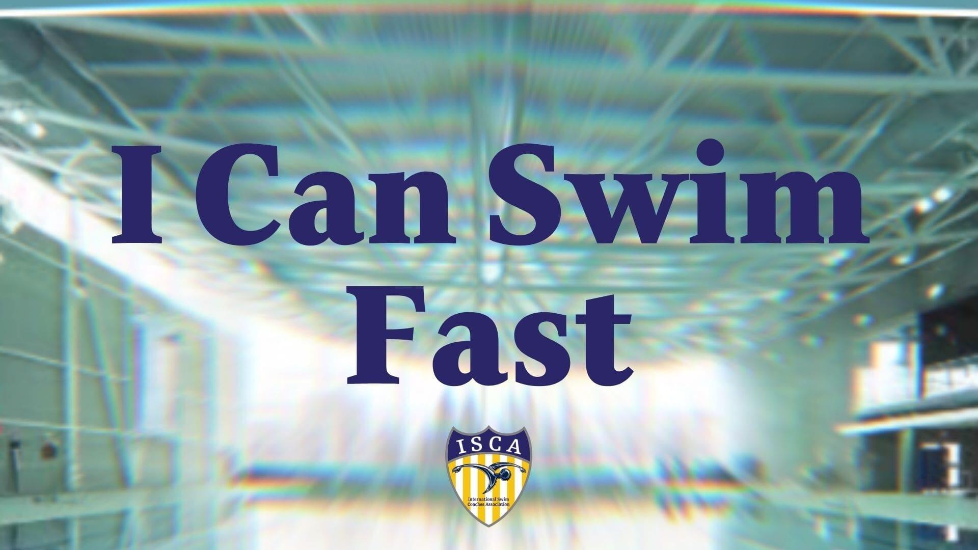 I Can Swim Fast