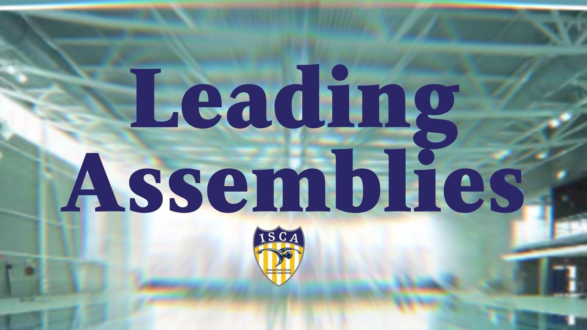 Leading Assemblies splash