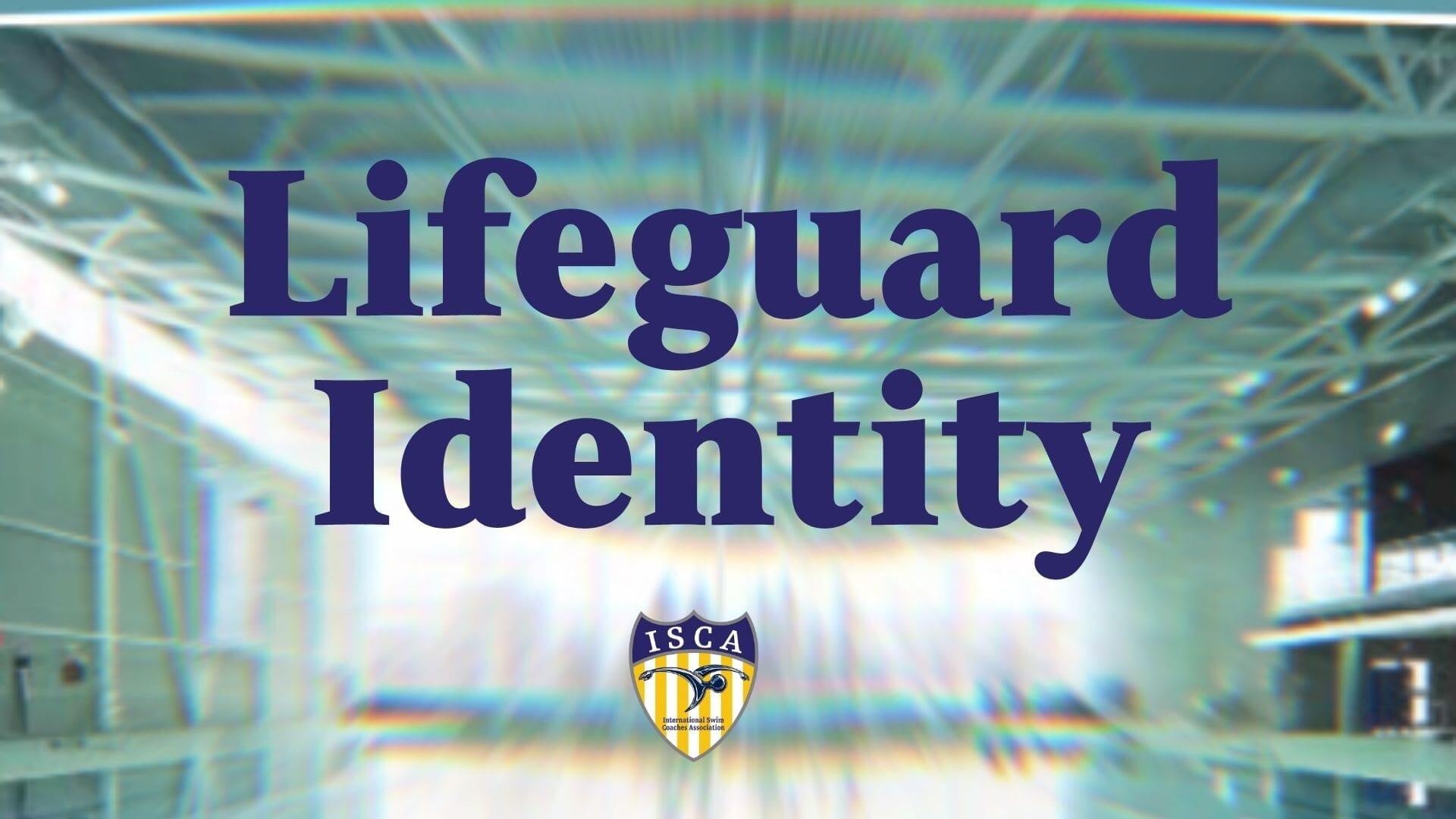 Lifeguard Inentity