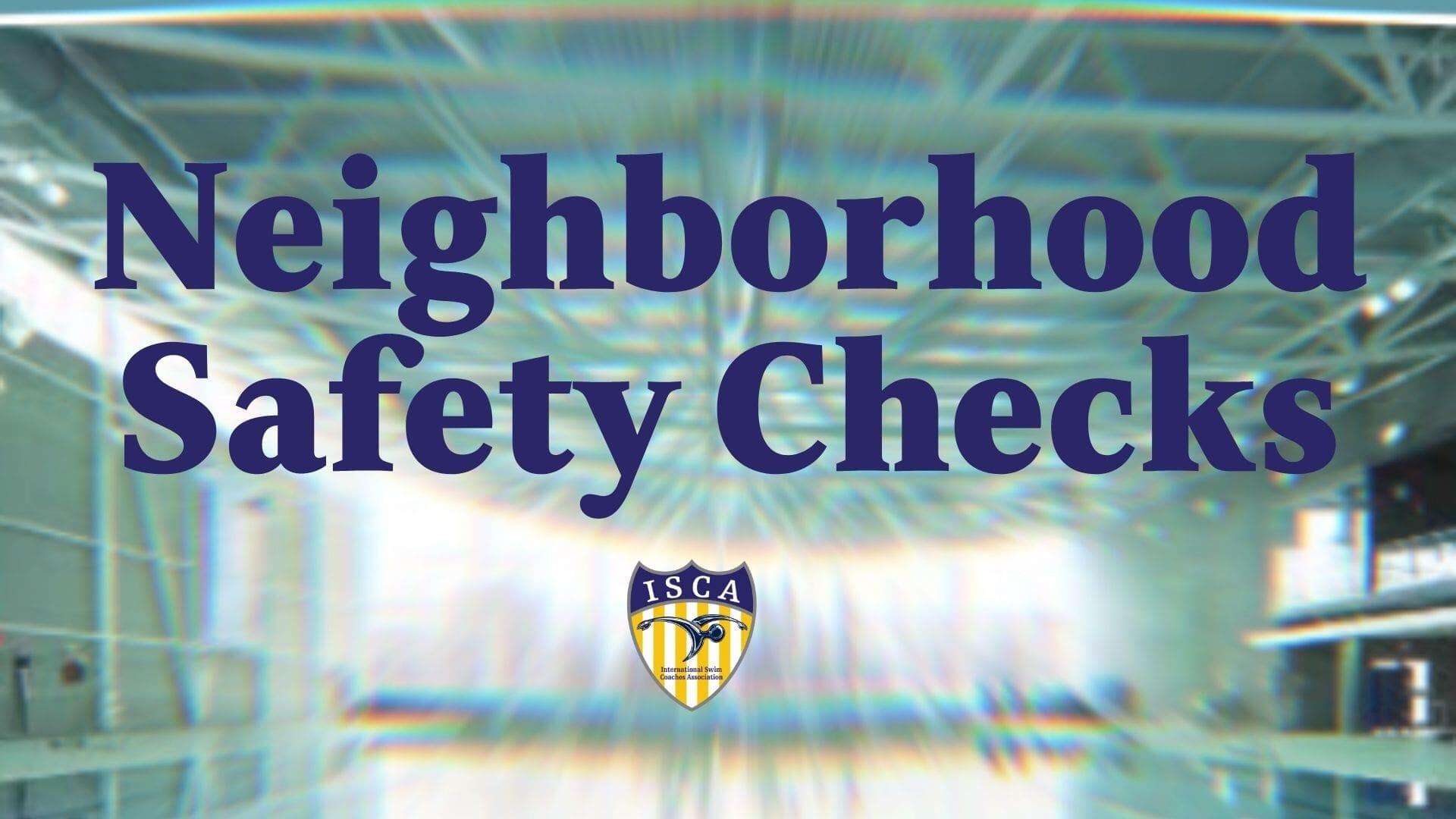 Neighborhood Safety Checks
