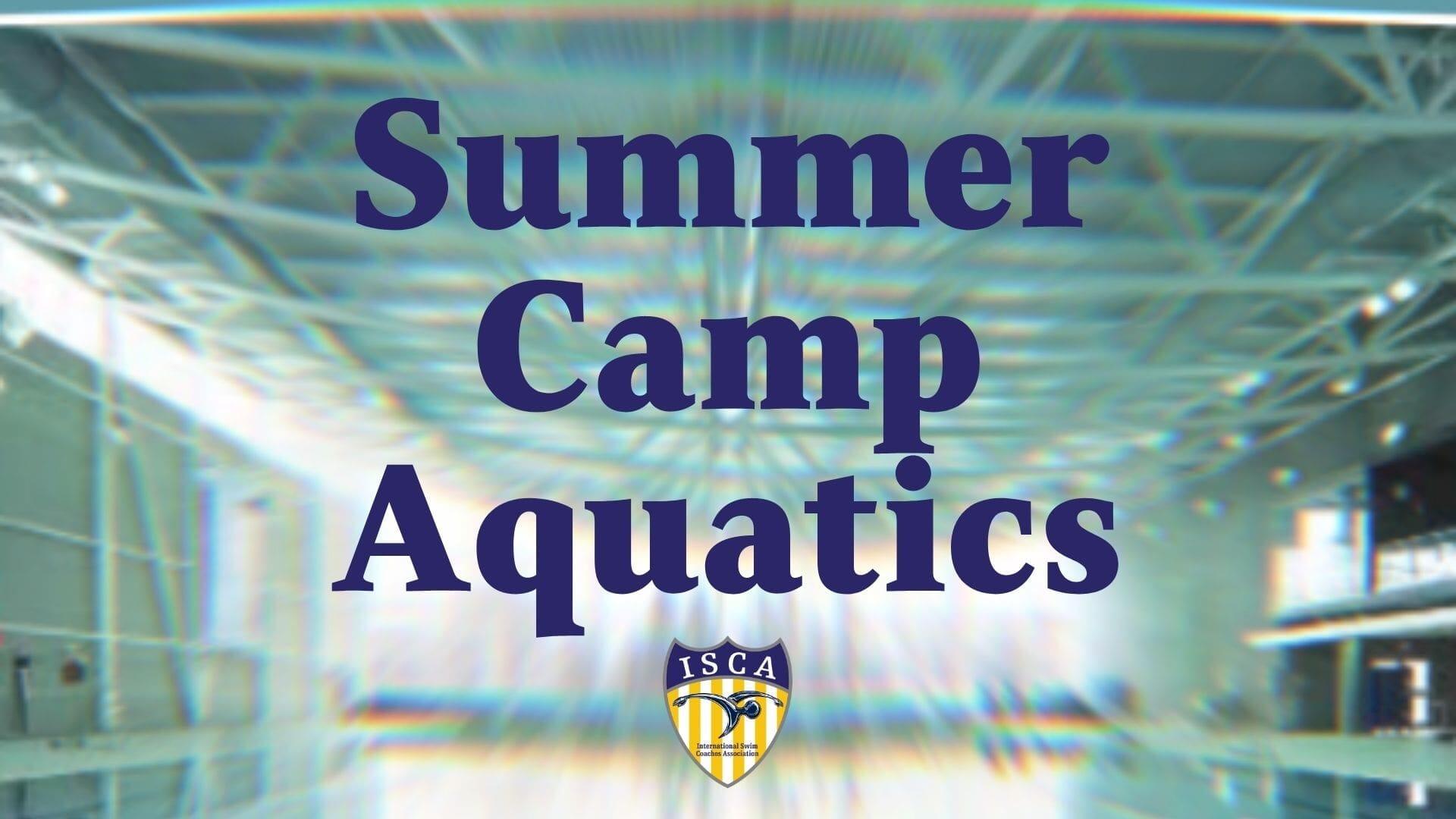 Summer Camp Aquatics