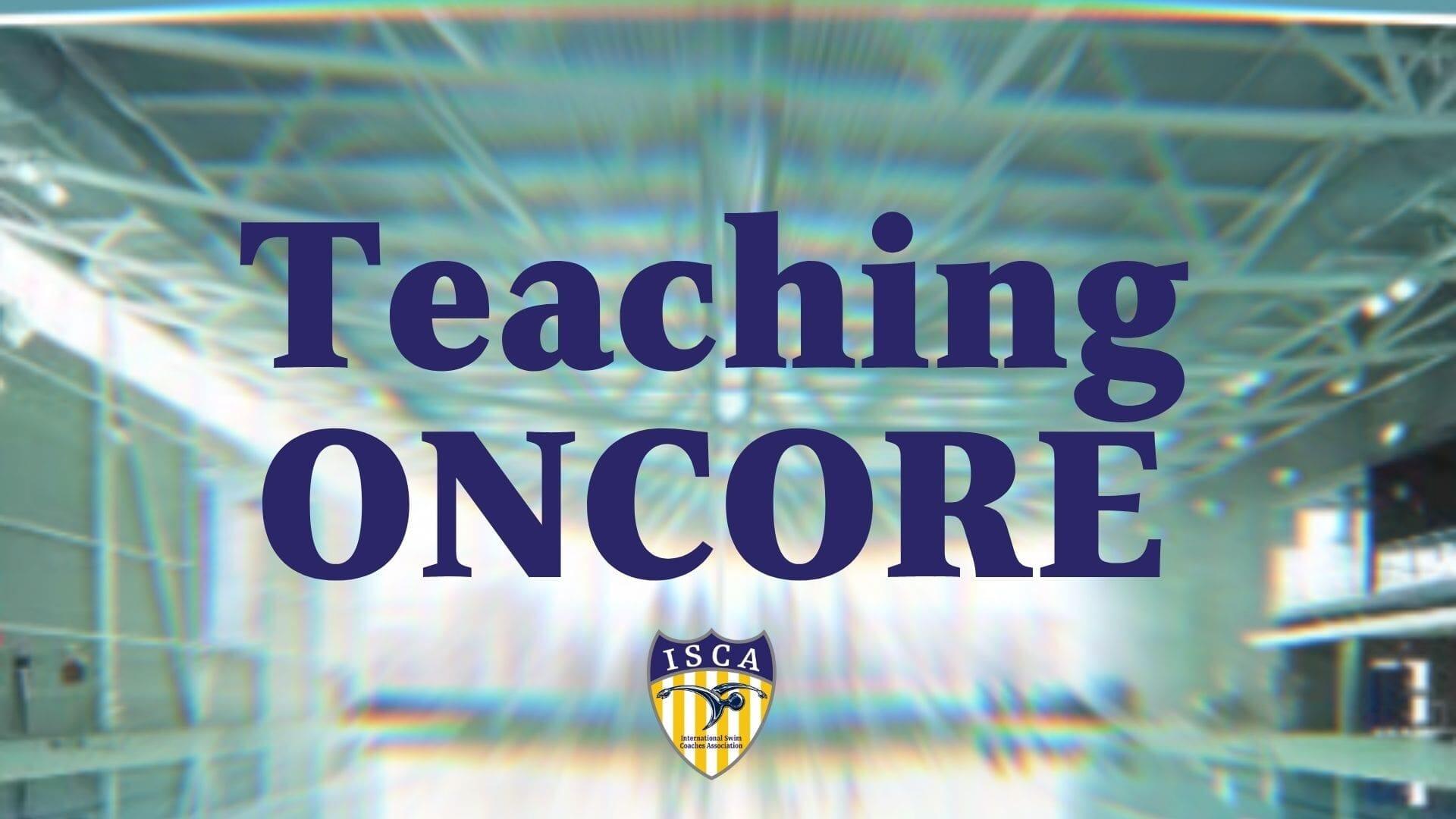 Teaching ONCORE