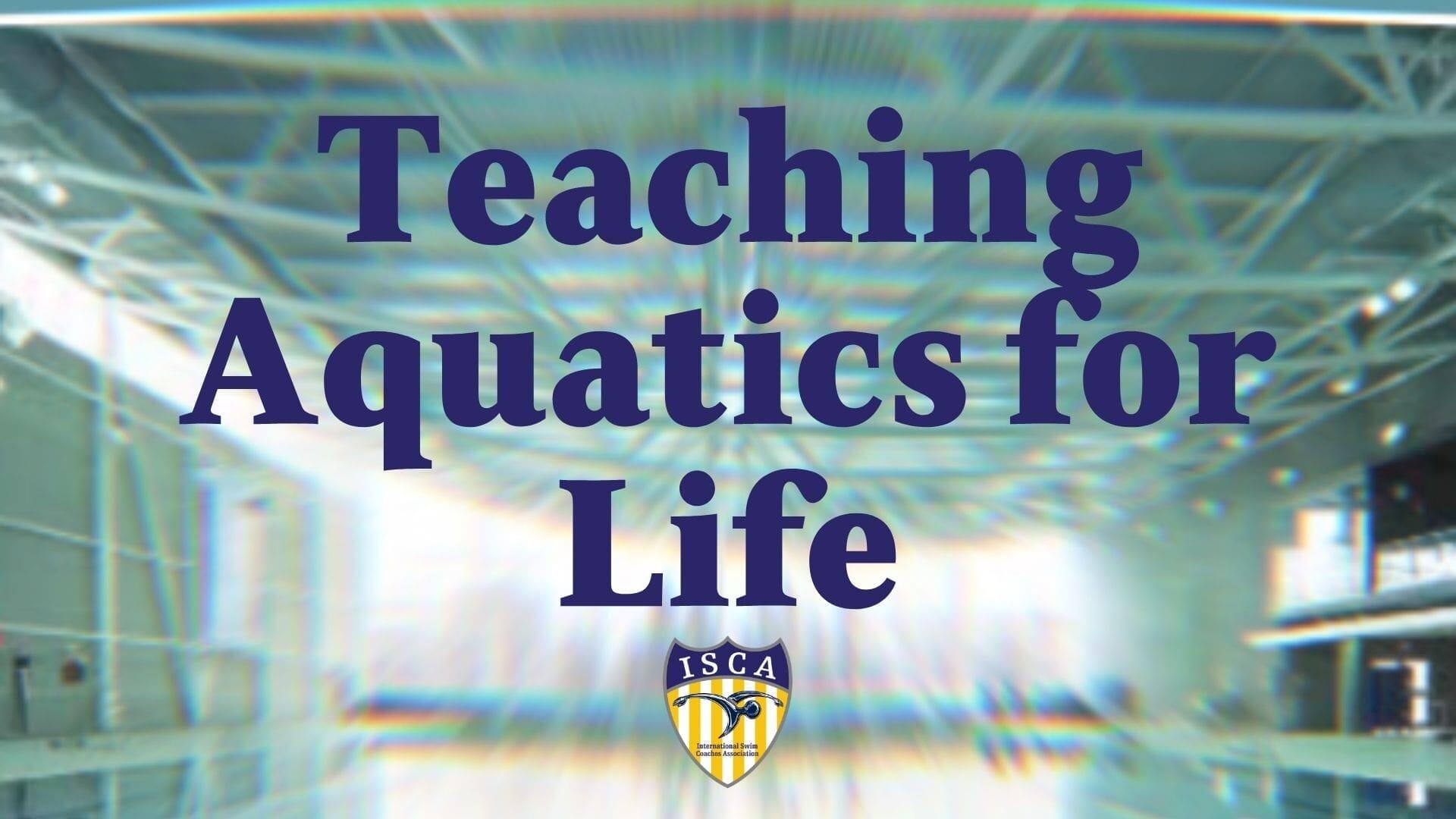 Teaching Aquatics for Life
