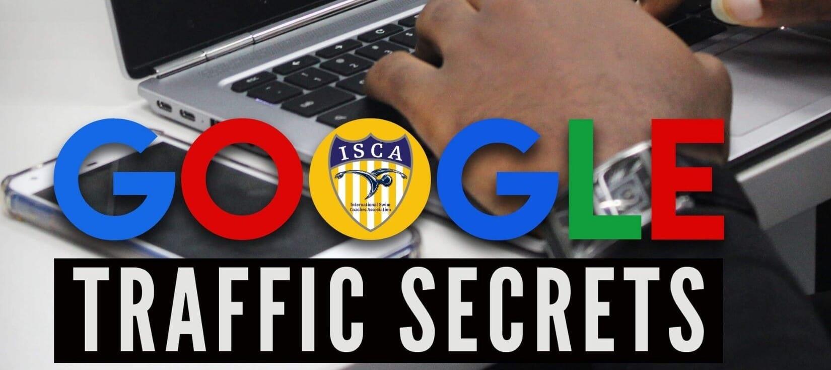 Google Traffic Secrets with ISCA logo